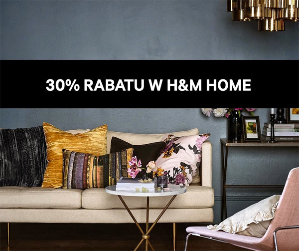 Rabat 30% do H&M Home