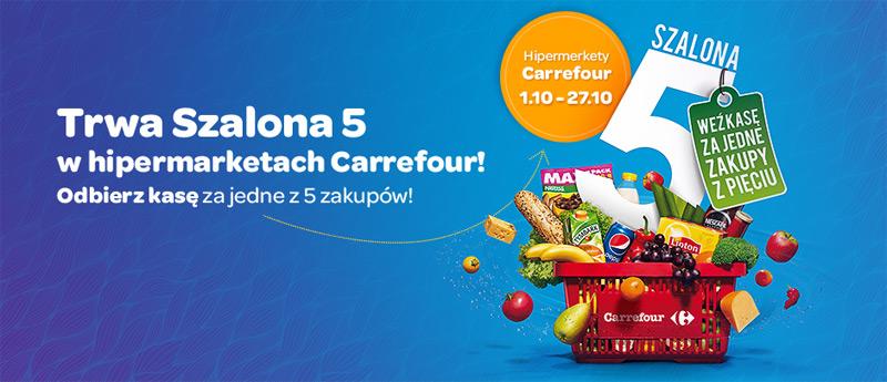 Szalona 5 w Carrefour – weź kasę za jedne zakupy