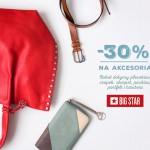 Big Star rabat 30% na akcesoria
