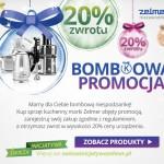 Bombkowa promocja Zelmer – 20% zwrotu