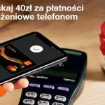 40 zł zwrotu za 15 płatności telefonem w Orange Finanse