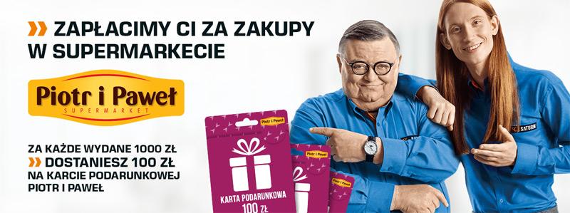 Promocja Saturn – 100 zł do Piotr i Paweł za każde wydane 1000 zł