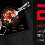 Promocja Tefal: 25% zwrotu na 25-lecie