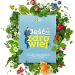 """""""Jeść Zdrowiej"""" – książka kucharska w Lidlu za naklejki"""