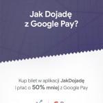 Bilety w JakDojade z Google Pay 50% taniej